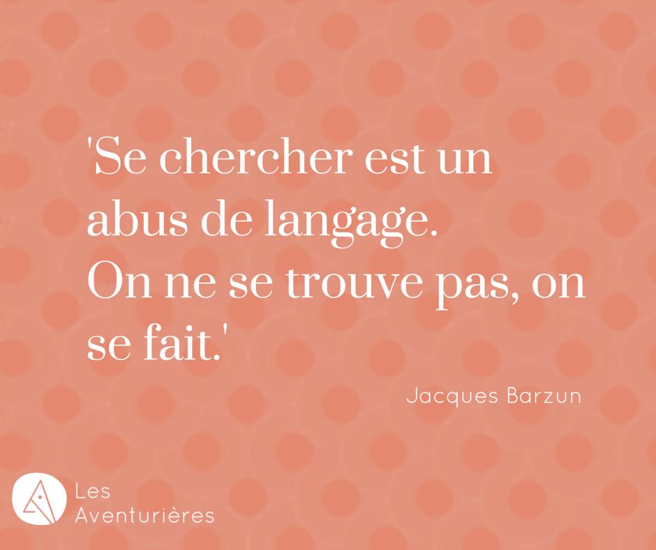 'Se chercher est un abus de langage. On