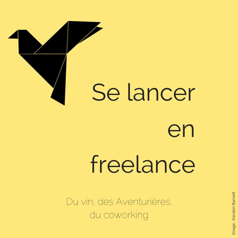 Comment se lancer en freelance, comment savoir si on est prêt à se lancer