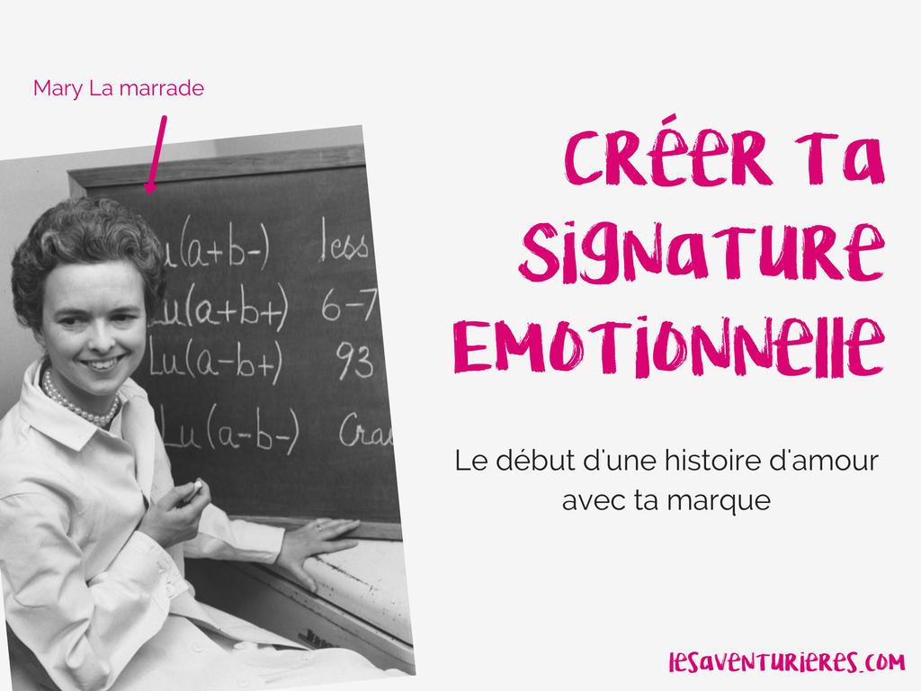 Créer ta signature émotionnelle