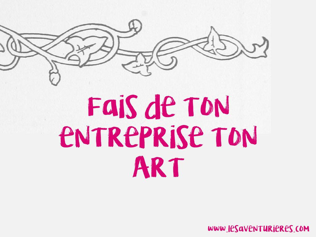Fais de ton entreprise ton Art