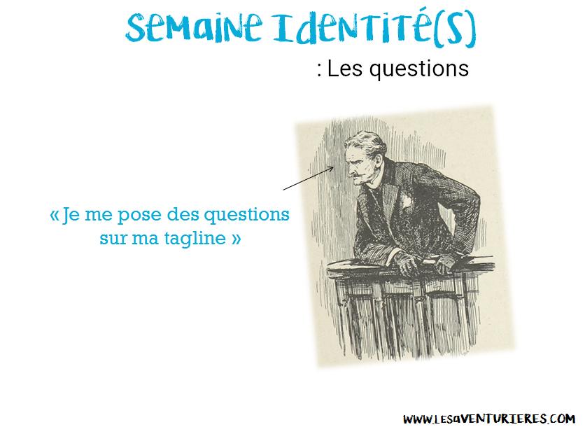 Semaine Identité(s) : Les questions.
