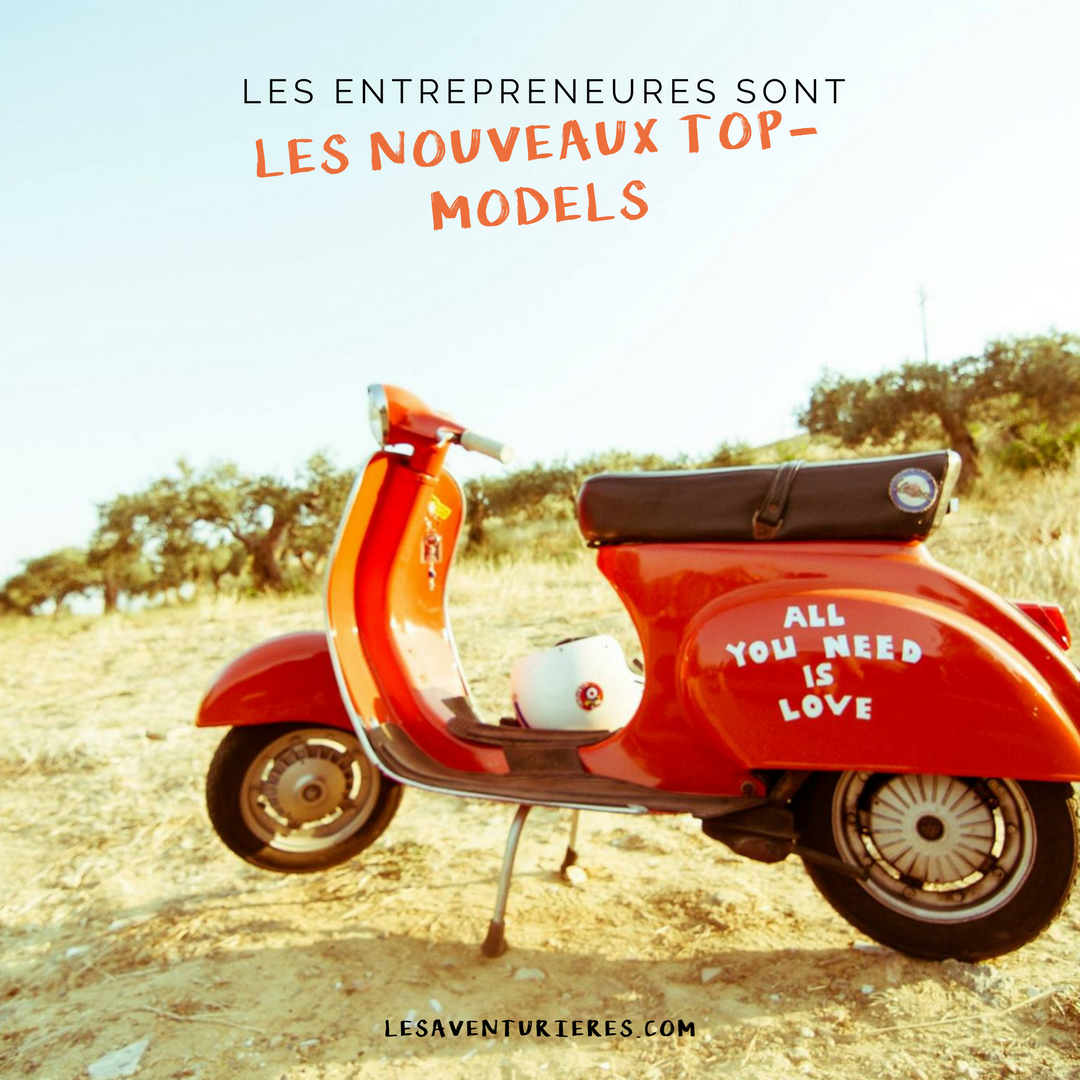 Les entrepreneures sont les nouveaux top-models