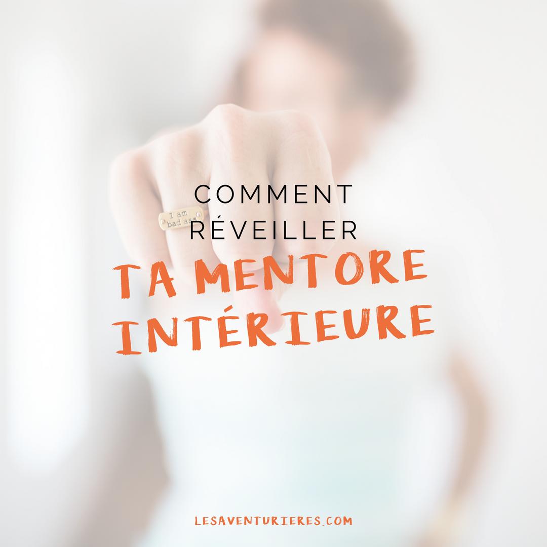 Comment réveiller ta mentore intérieure (et faire taire ce syndrome d'imposteure)