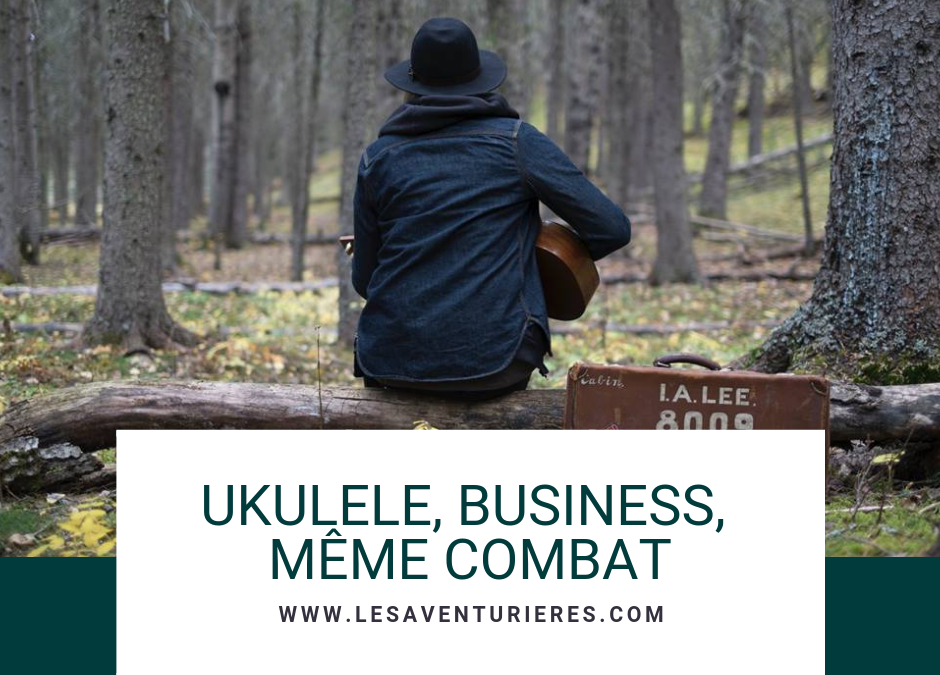 Ukulele, business, même combat