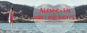 Abonnement aux love notes