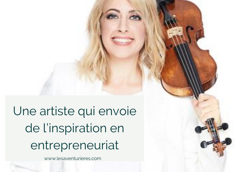 Une artiste qui envoie de l'inspiration en entrepreneuriat