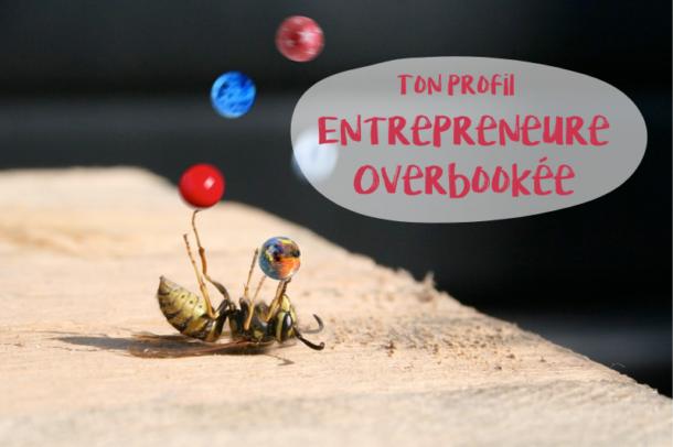 Les résultats du test – Ton profil : Entrepreneure overbookée