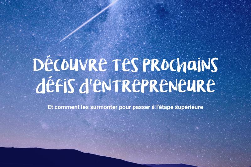 entrepreneure challenges defis