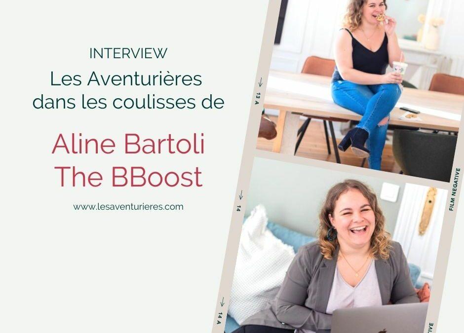 Les Aventurières dans les coulisses de… The BBoost