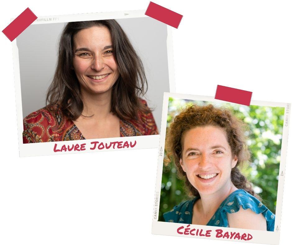 Laure Jouteau et Cécile Bayard